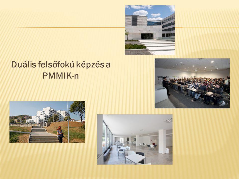 Duális felsőfokú képzés a PMMIK-n