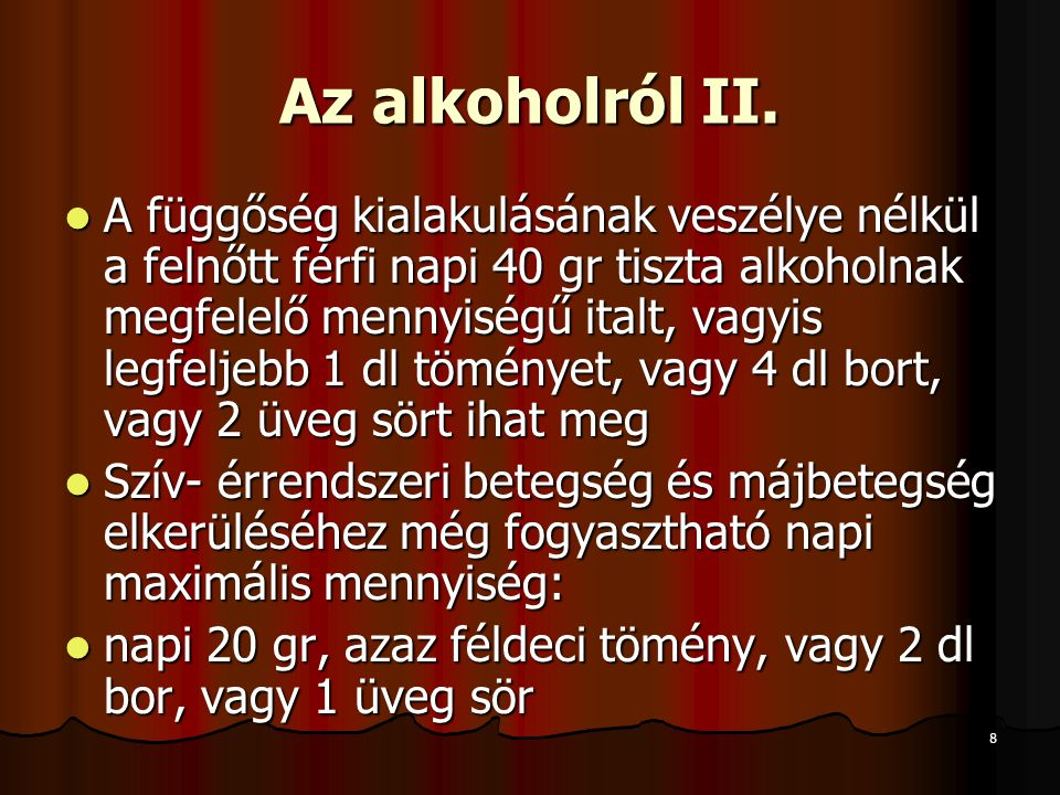 Az alkoholról II.