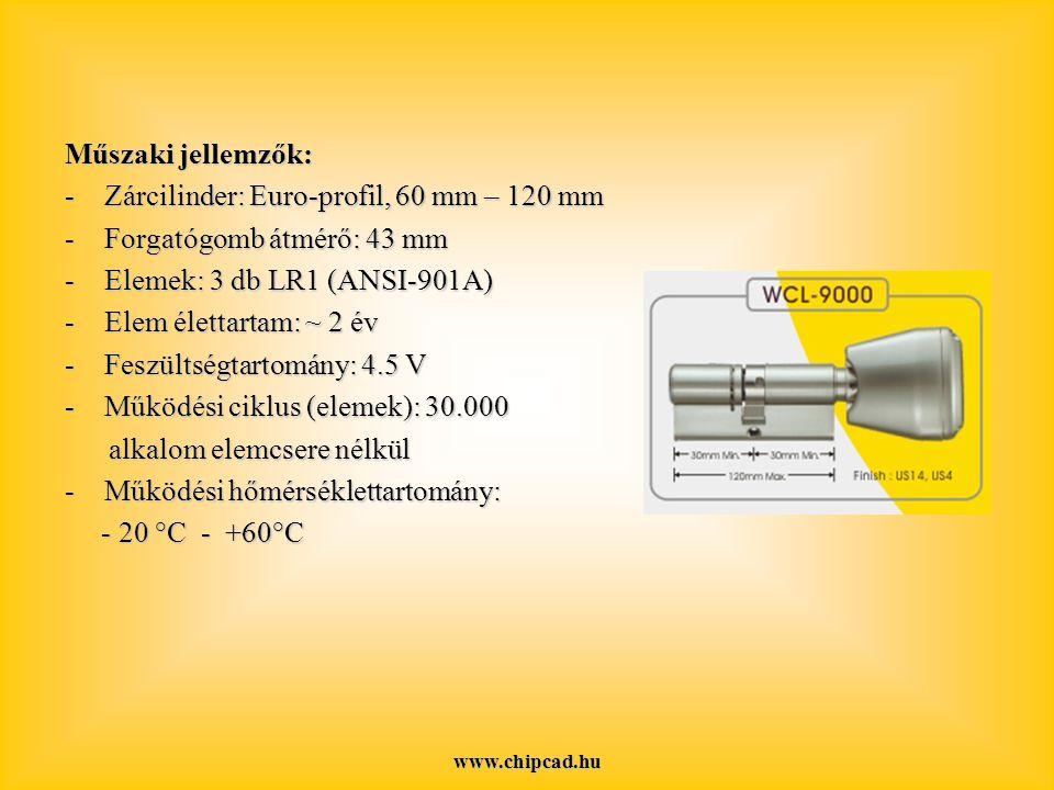 Zárcilinder: Euro-profil, 60 mm – 120 mm Forgatógomb átmérő: 43 mm