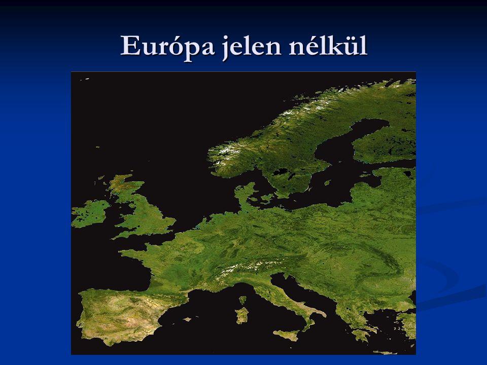 Európa jelen nélkül