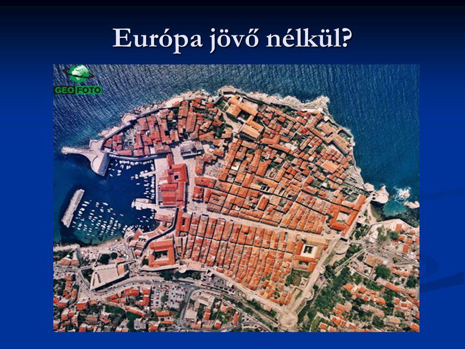 Európa jövő nélkül