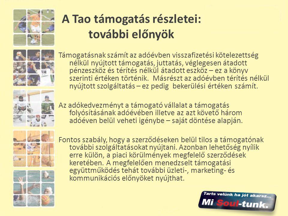A Tao támogatás részletei: további előnyök