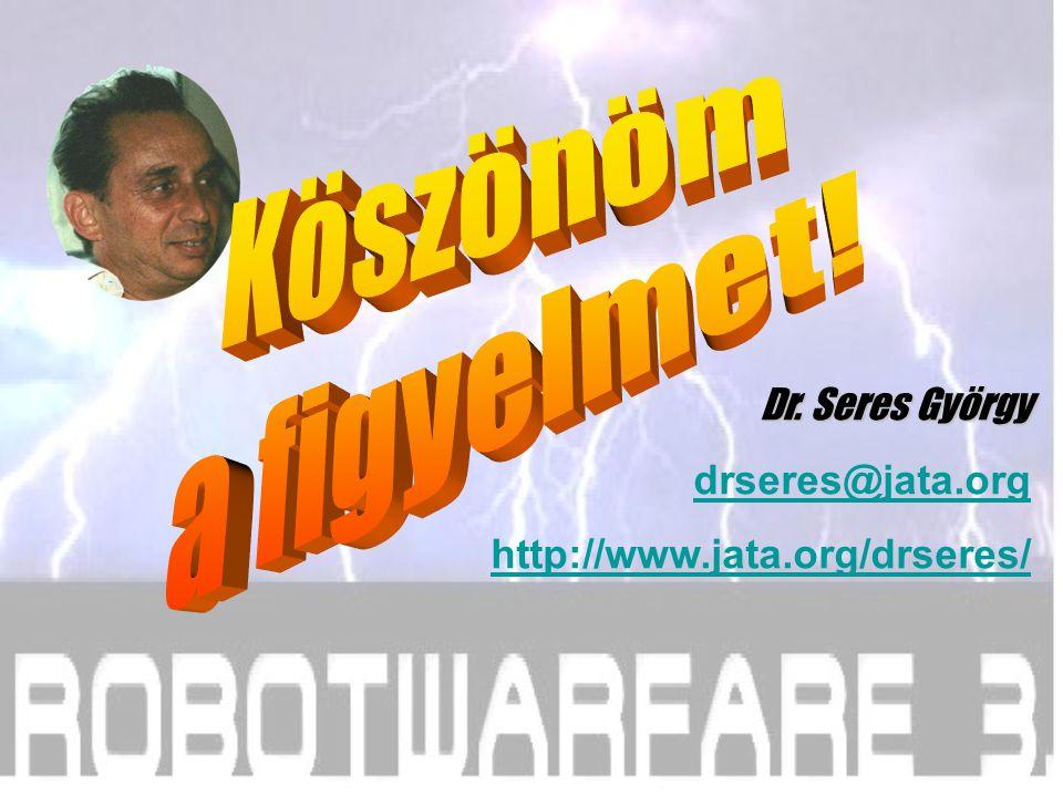 Köszönöm a figyelmet! Dr. Seres György drseres@jata.org