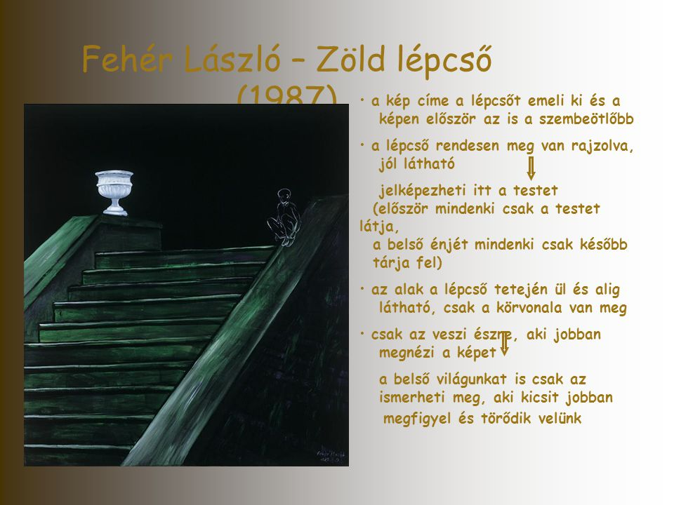 Fehér László – Zöld lépcső (1987)