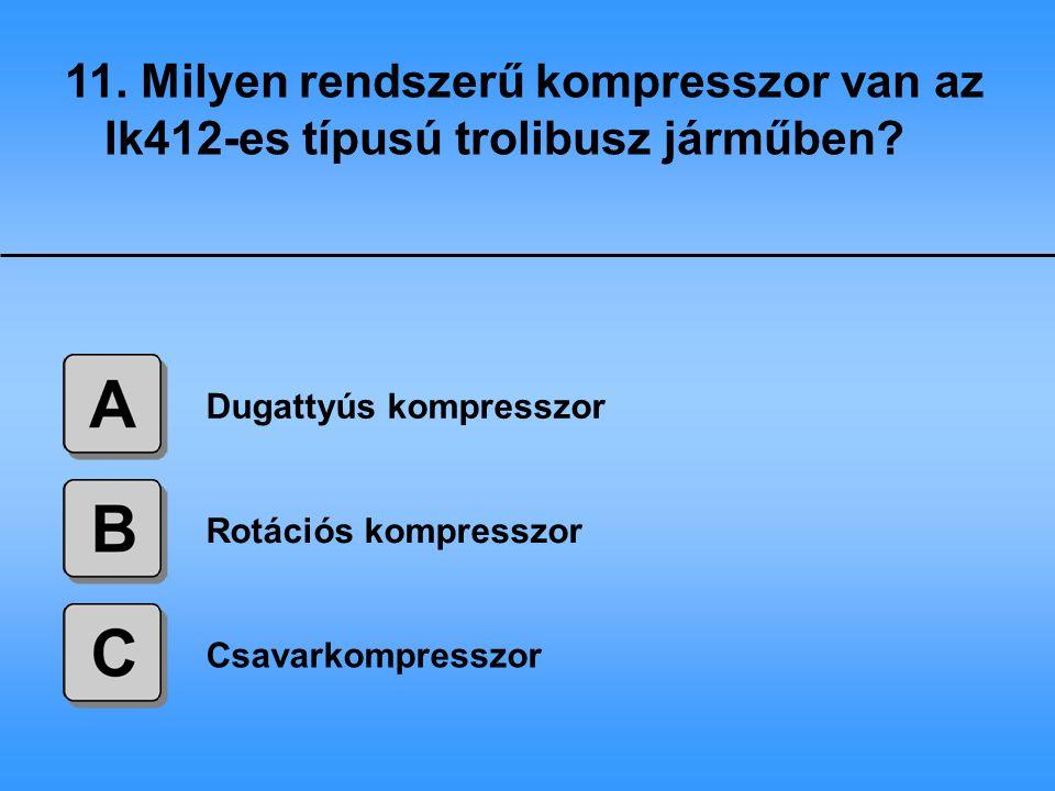 11. Milyen rendszerű kompresszor van az Ik412-es típusú trolibusz járműben