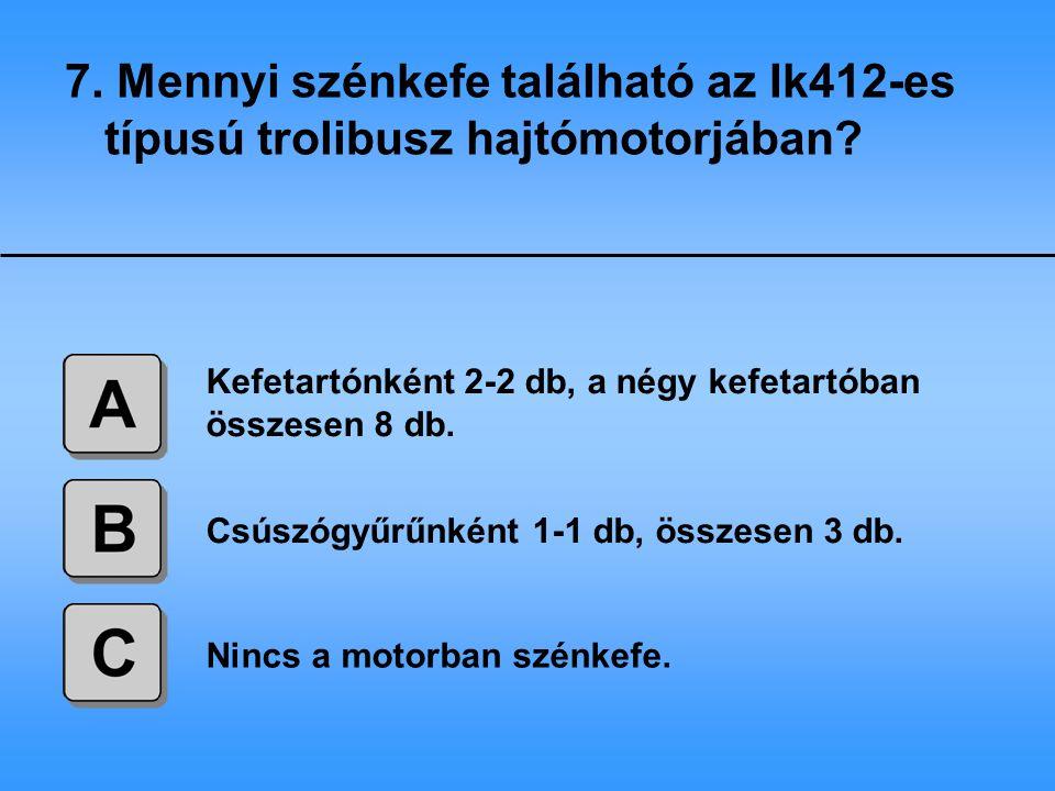 7. Mennyi szénkefe található az Ik412-es típusú trolibusz hajtómotorjában