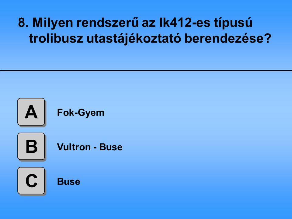 8. Milyen rendszerű az Ik412-es típusú trolibusz utastájékoztató berendezése