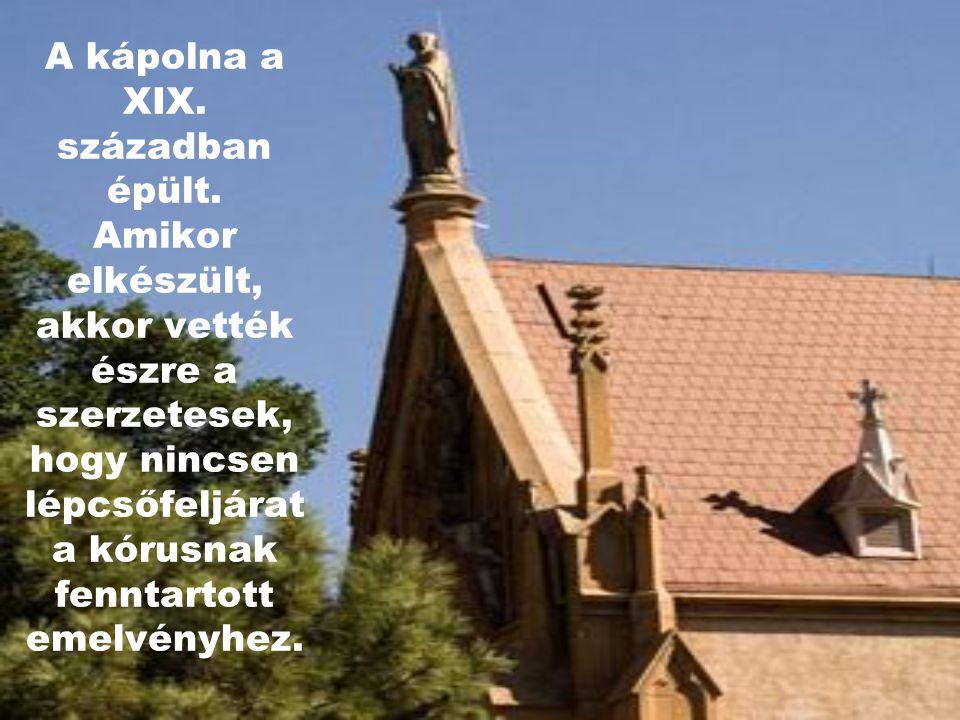 A kápolna a XIX. században épült