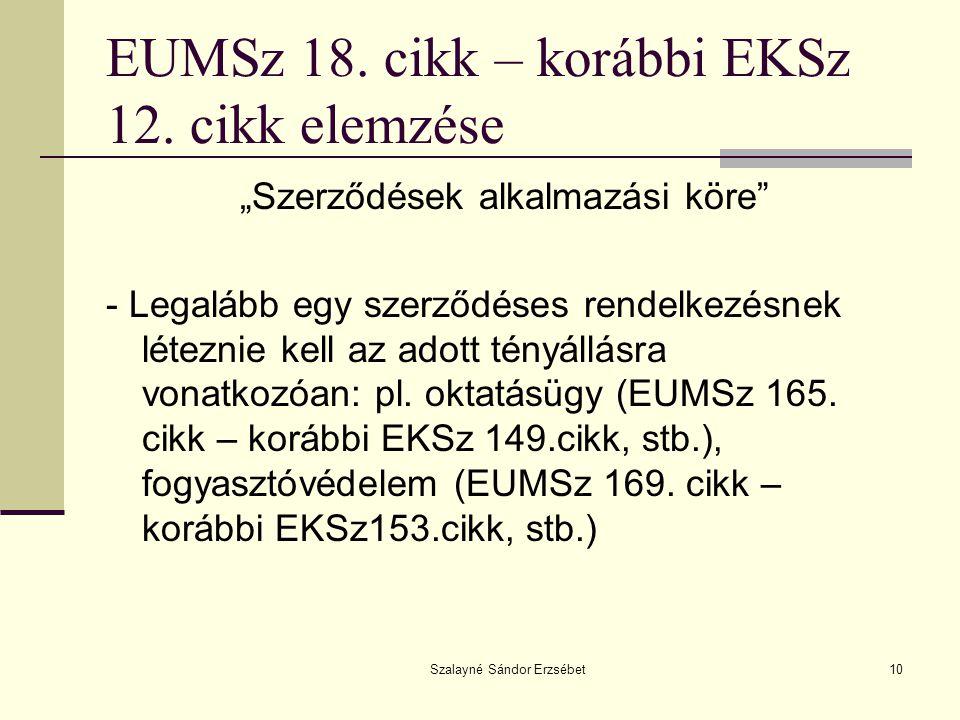EUMSz 18. cikk – korábbi EKSz 12. cikk elemzése