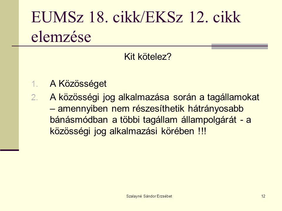 EUMSz 18. cikk/EKSz 12. cikk elemzése