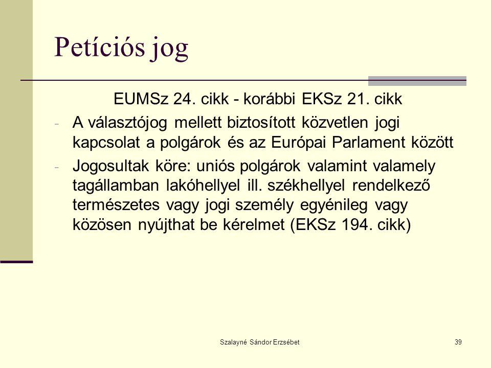 Petíciós jog EUMSz 24. cikk - korábbi EKSz 21. cikk