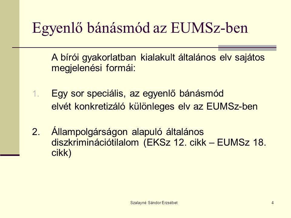 Egyenlő bánásmód az EUMSz-ben