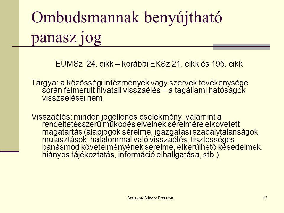 Ombudsmannak benyújtható panasz jog