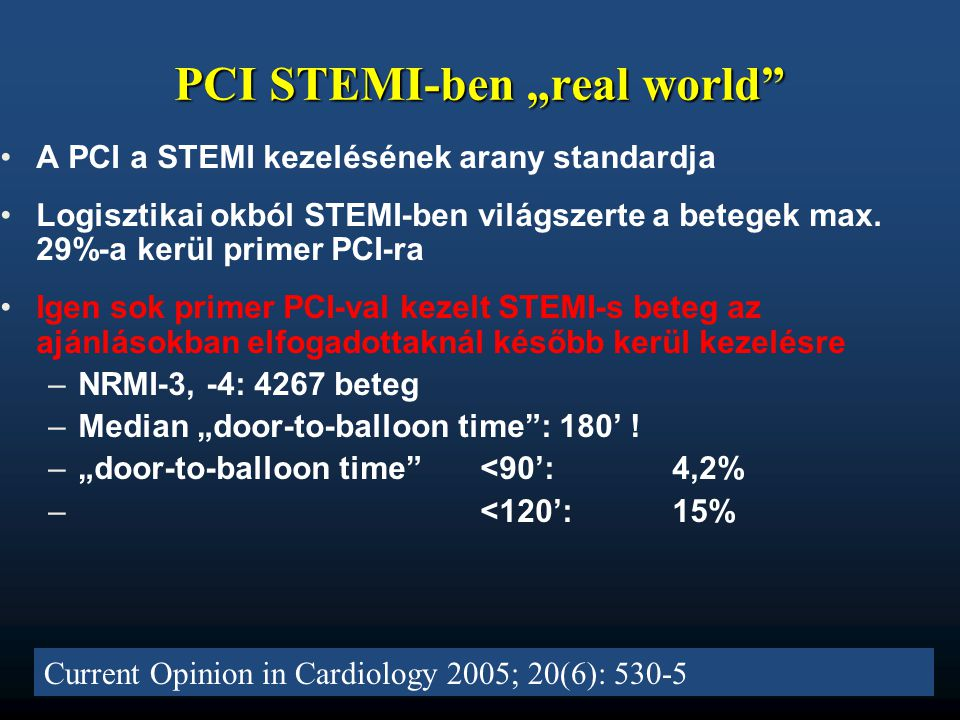 "PCI STEMI-ben ""real world"