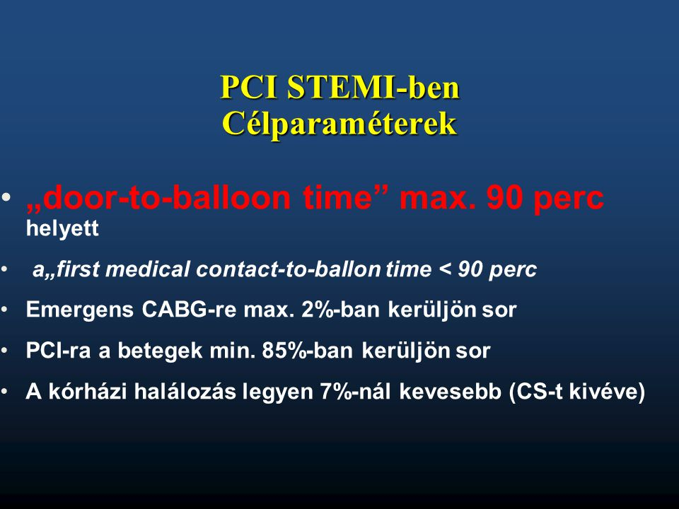 PCI STEMI-ben Célparaméterek