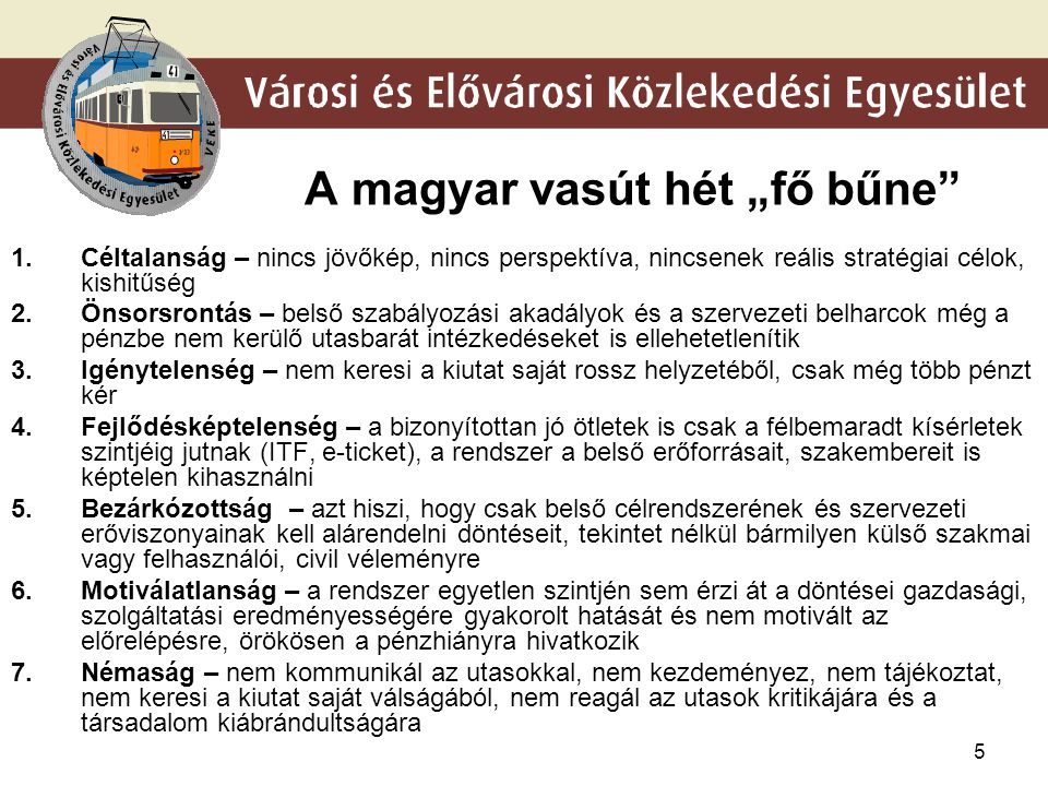 "A magyar vasút hét ""fő bűne"