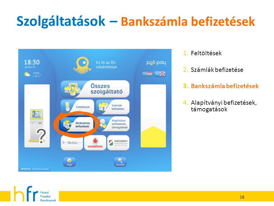 Szolgáltatások – Bankszámla befizetések
