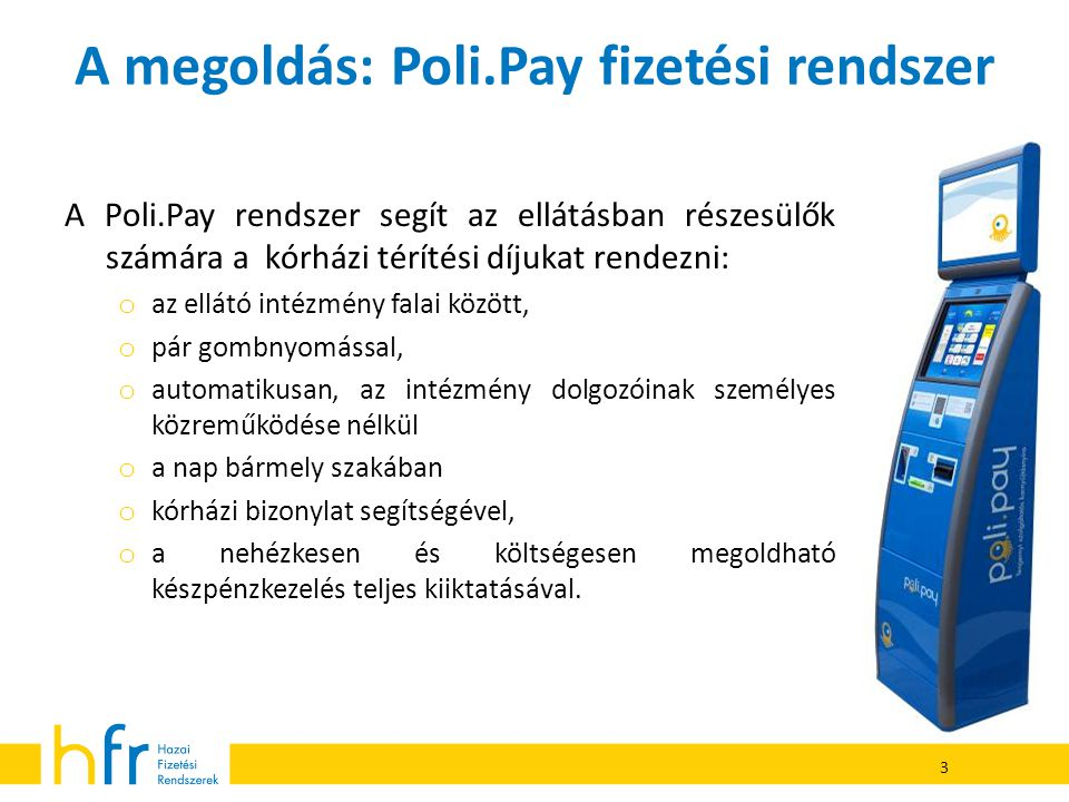 A megoldás: Poli.Pay fizetési rendszer