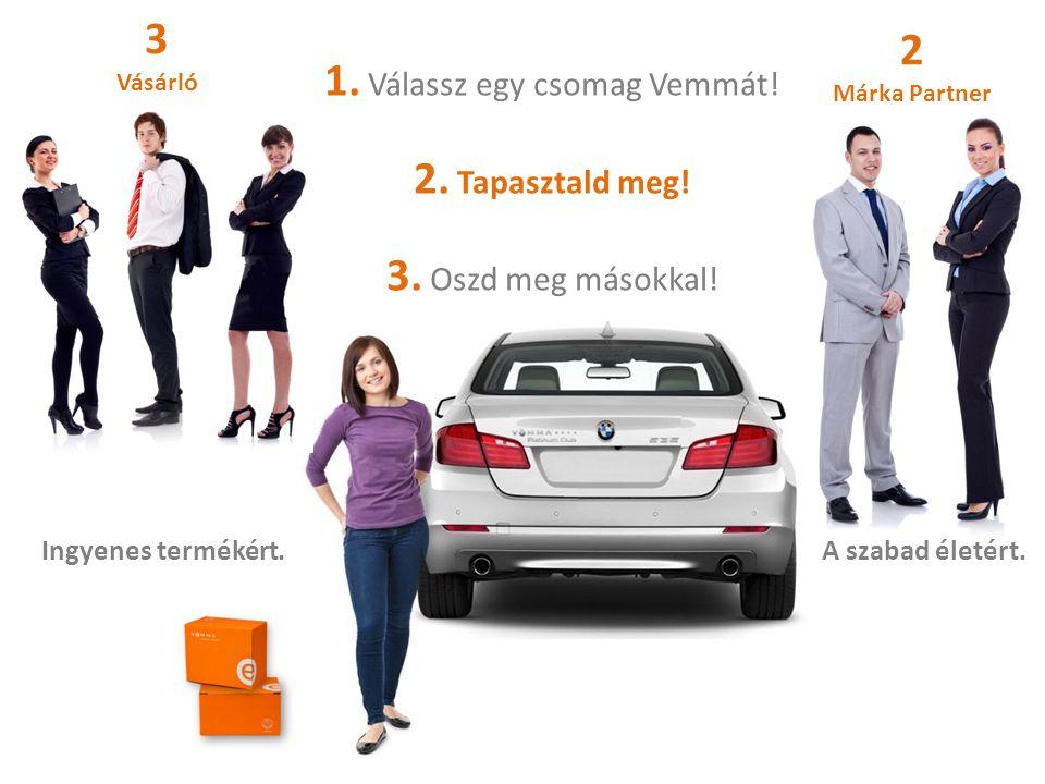 1. Válassz egy csomag Vemmát! 2. Tapasztald meg! 3. Oszd meg másokkal!