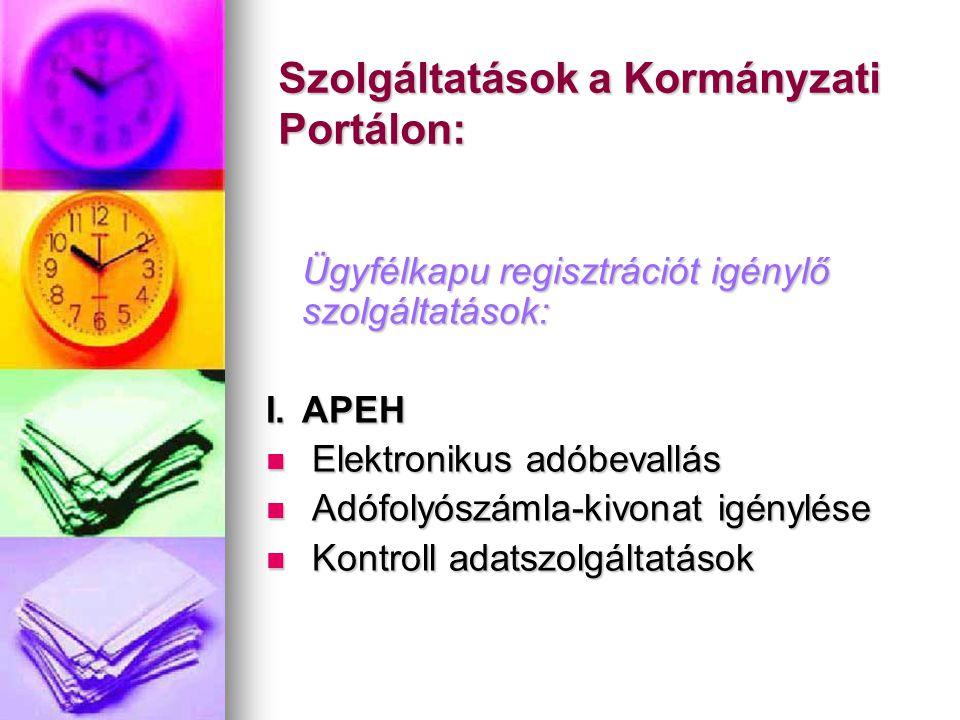 Szolgáltatások a Kormányzati Portálon: