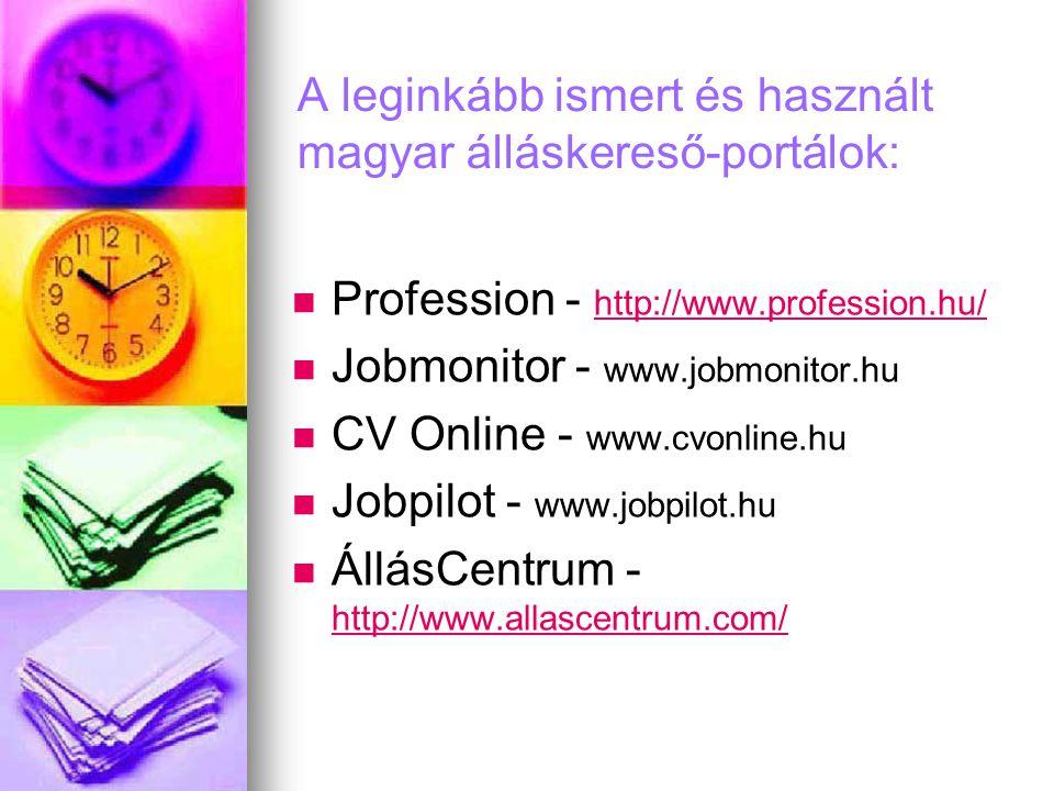A leginkább ismert és használt magyar álláskereső-portálok: