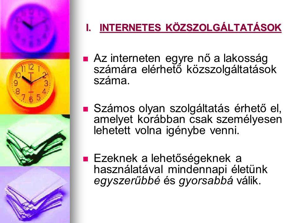I. INTERNETES KÖZSZOLGÁLTATÁSOK
