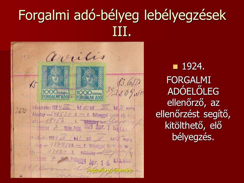 Forgalmi adó-bélyeg lebélyegzések III.