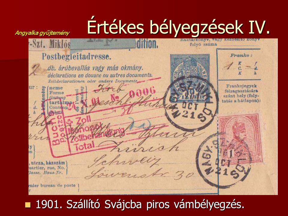 Értékes bélyegzések IV.
