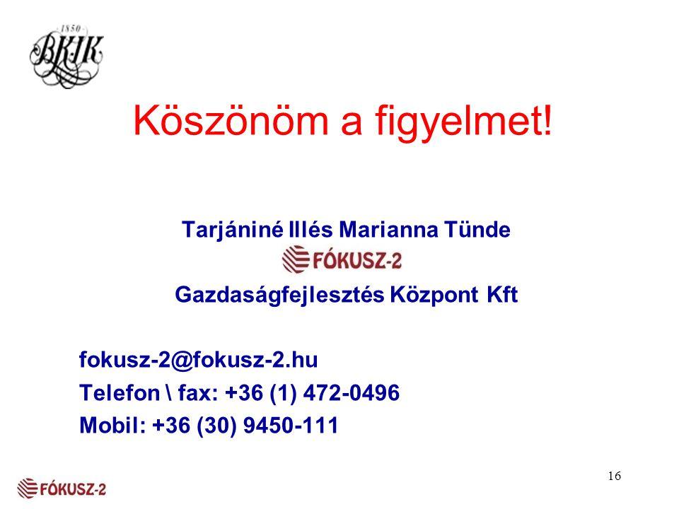 Tarjániné Illés Marianna Tünde Gazdaságfejlesztés Központ Kft