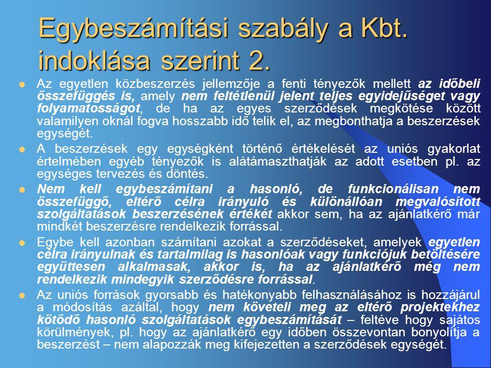 Egybeszámítási szabály a Kbt. indoklása szerint 2.
