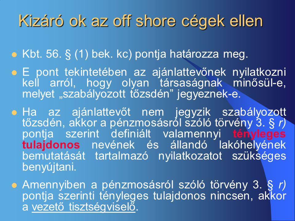 Kizáró ok az off shore cégek ellen