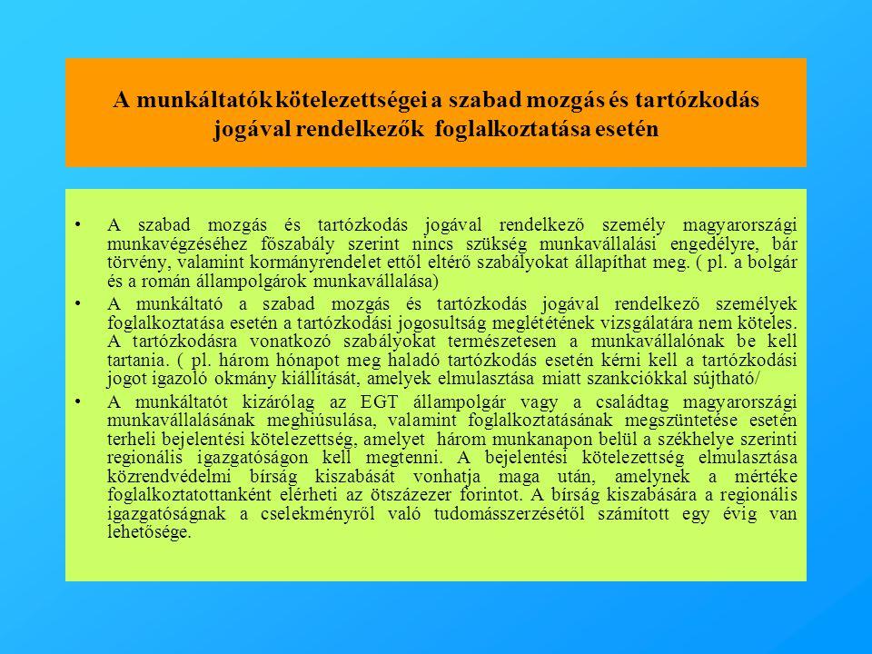 A munkáltatók kötelezettségei a szabad mozgás és tartózkodás jogával rendelkezők foglalkoztatása esetén