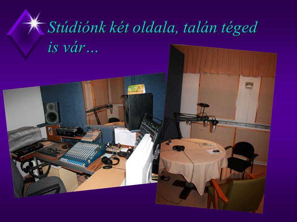 Stúdiónk két oldala, talán téged is vár…