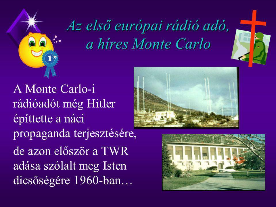 Az első európai rádió adó, a híres Monte Carlo