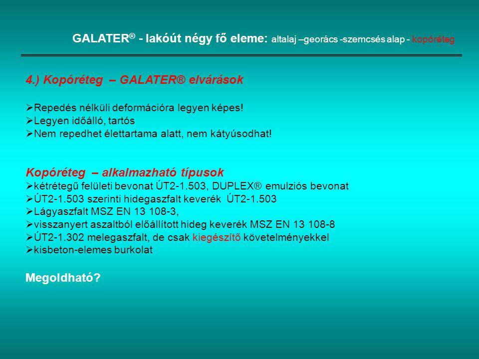 4.) Kopóréteg – GALATER® elvárások