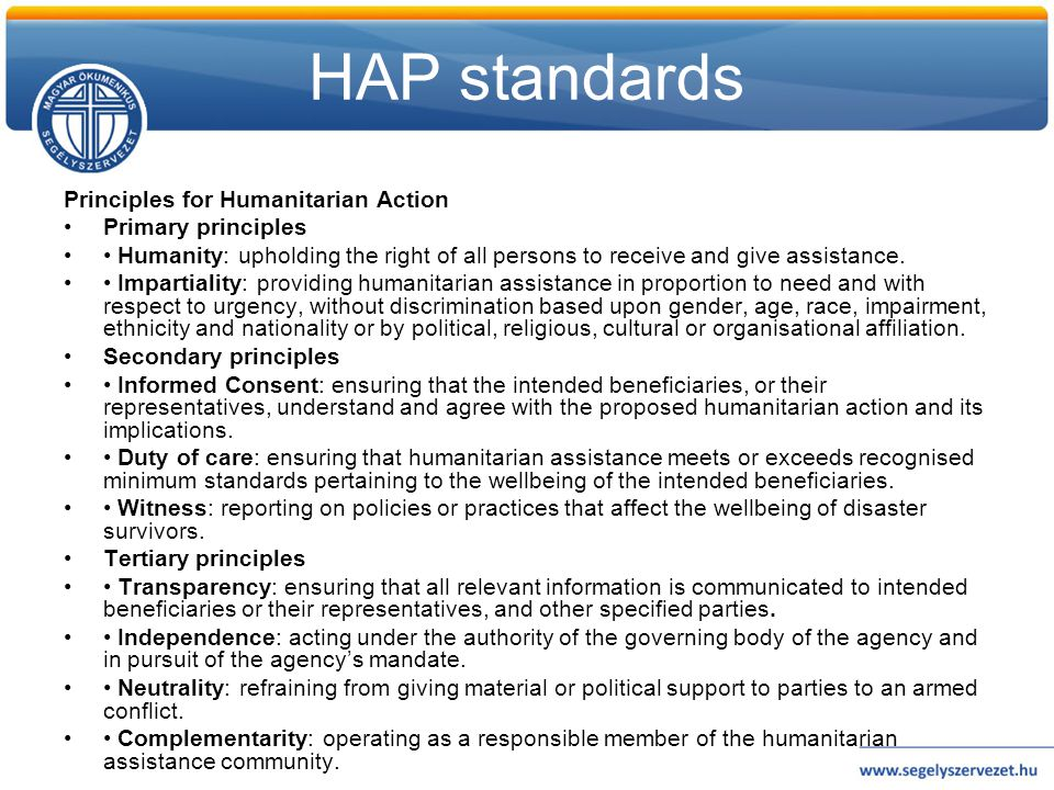 HAP standards Principles for Humanitarian Action Primary principles