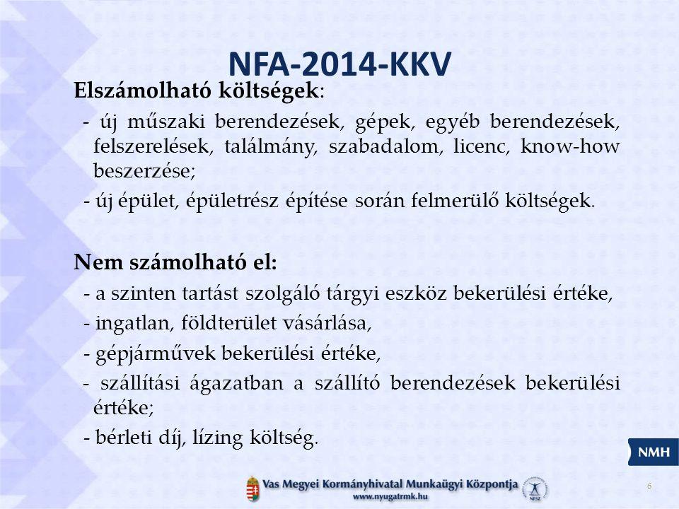 NFA-2014-KKV Elszámolható költségek: Nem számolható el: