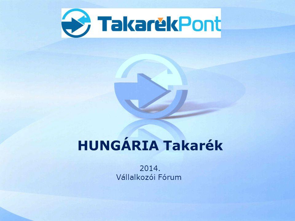 HUNGÁRIA Takarék 2014. Vállalkozói Fórum