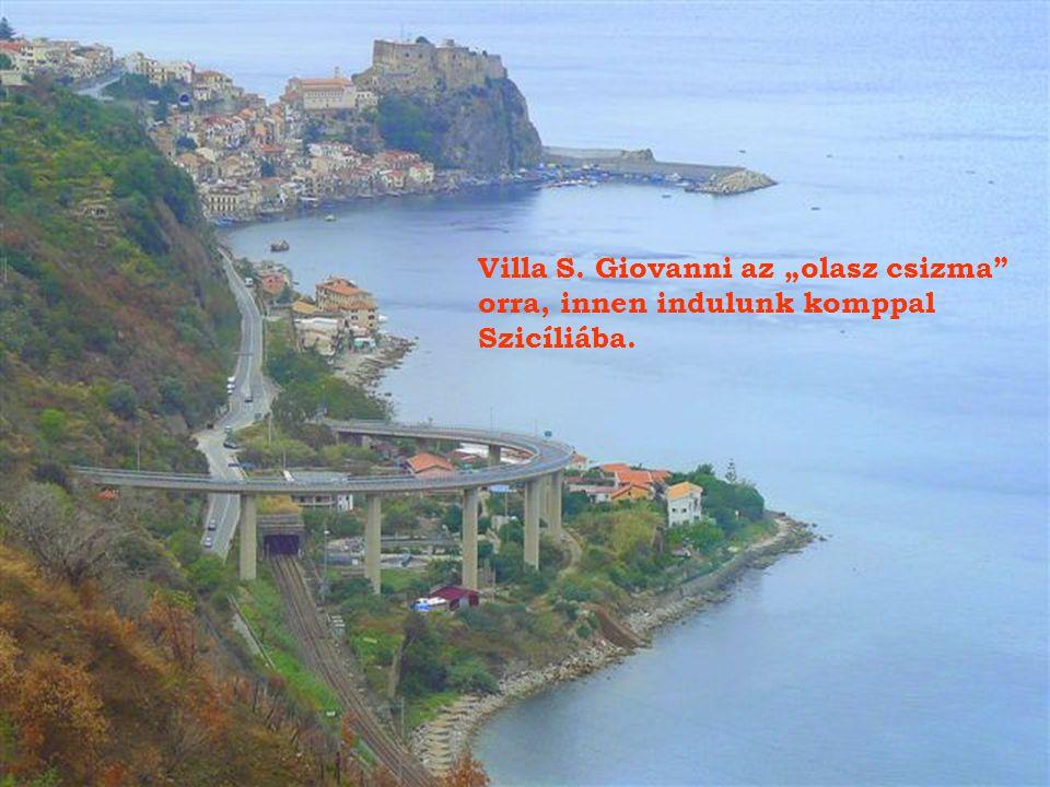 "Villa S. Giovanni az ""olasz csizma"