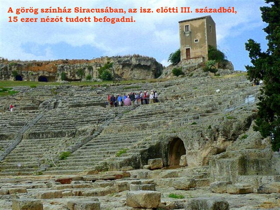A görög színház Siracusában, az isz. előtti III. századból,