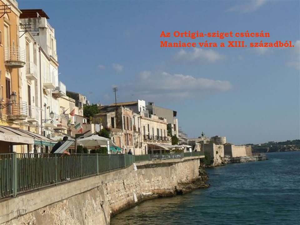Az Ortigia-sziget csúcsán