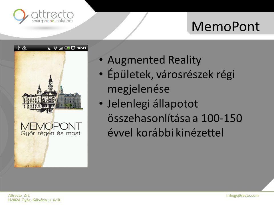 MemoPont Augmented Reality Épületek, városrészek régi megjelenése