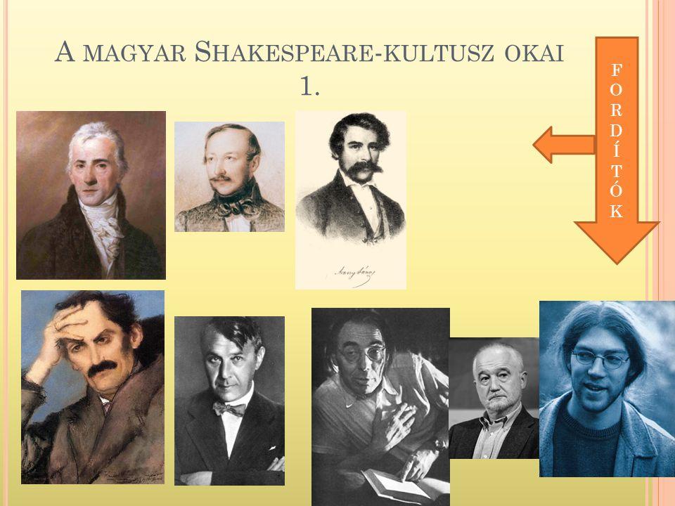 A magyar Shakespeare-kultusz okai 1.