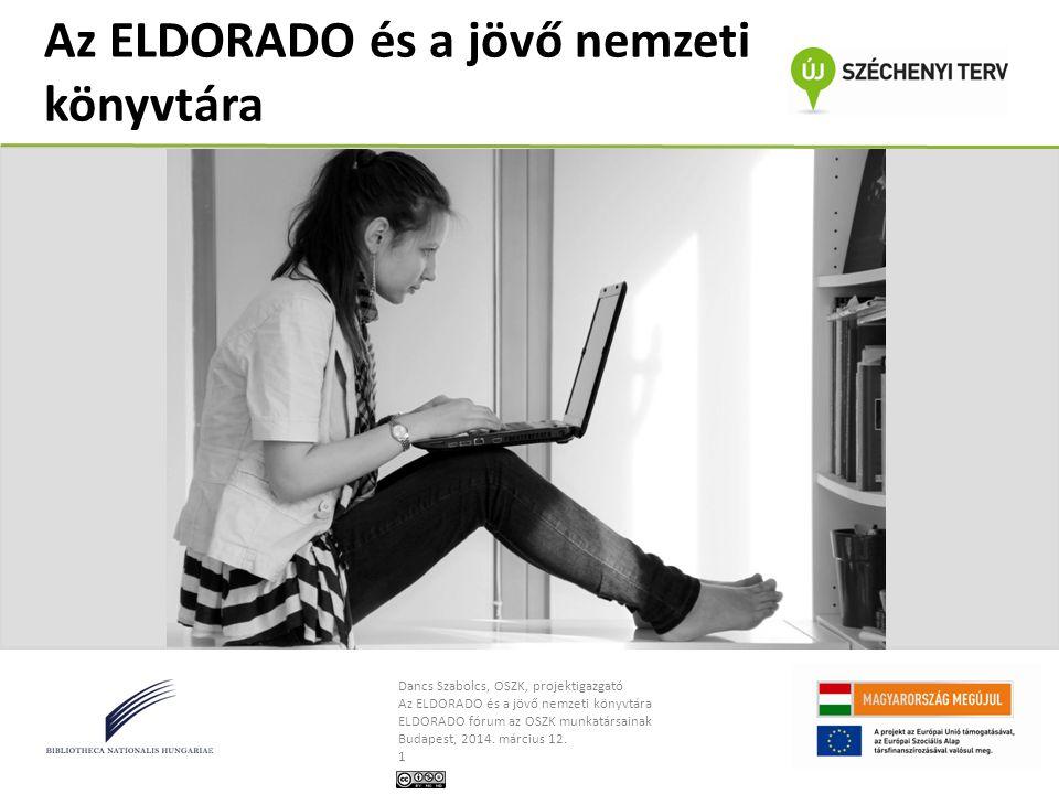 Az ELDORADO és a jövő nemzeti könyvtára
