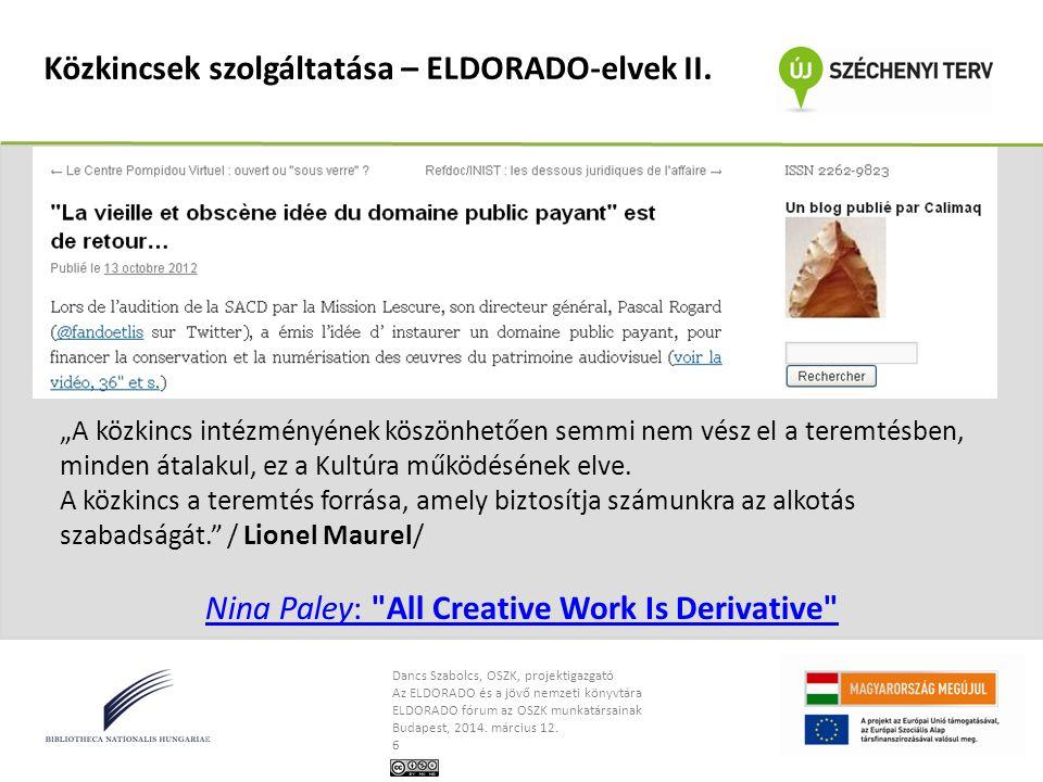 Közkincsek szolgáltatása – ELDORADO-elvek II.