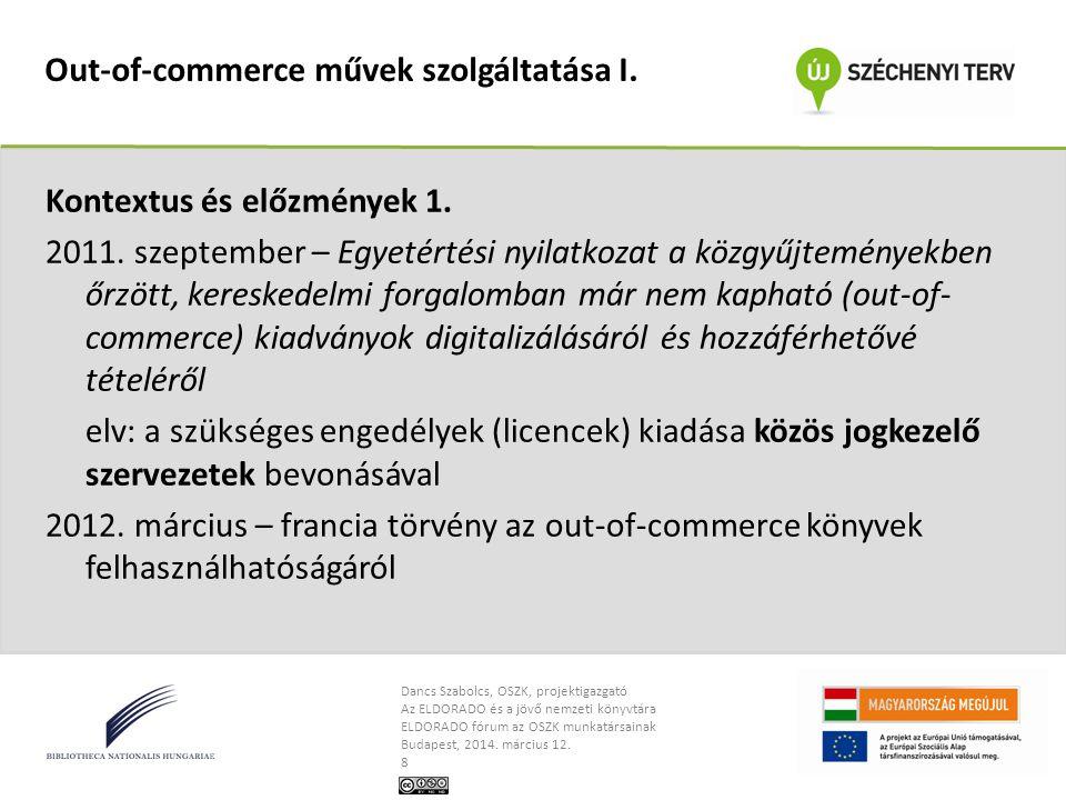 Out-of-commerce művek szolgáltatása I.