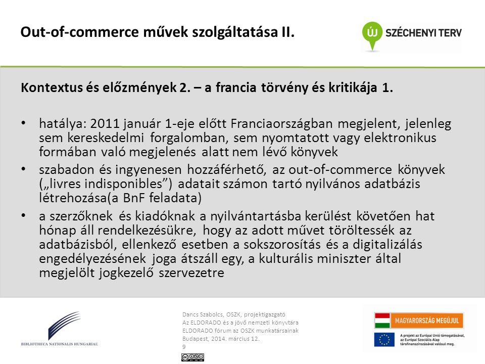 Out-of-commerce művek szolgáltatása II.