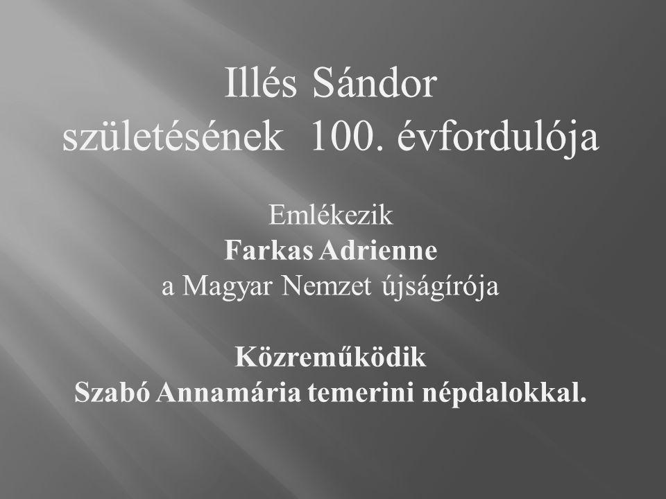 Szabó Annamária temerini népdalokkal.