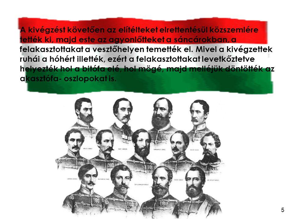 A kivégzést követően az elítélteket elrettentésül közszemlére tették ki, majd este az agyonlőtteket a sáncárokban, a felakasztottakat a vesztőhelyen temették el.