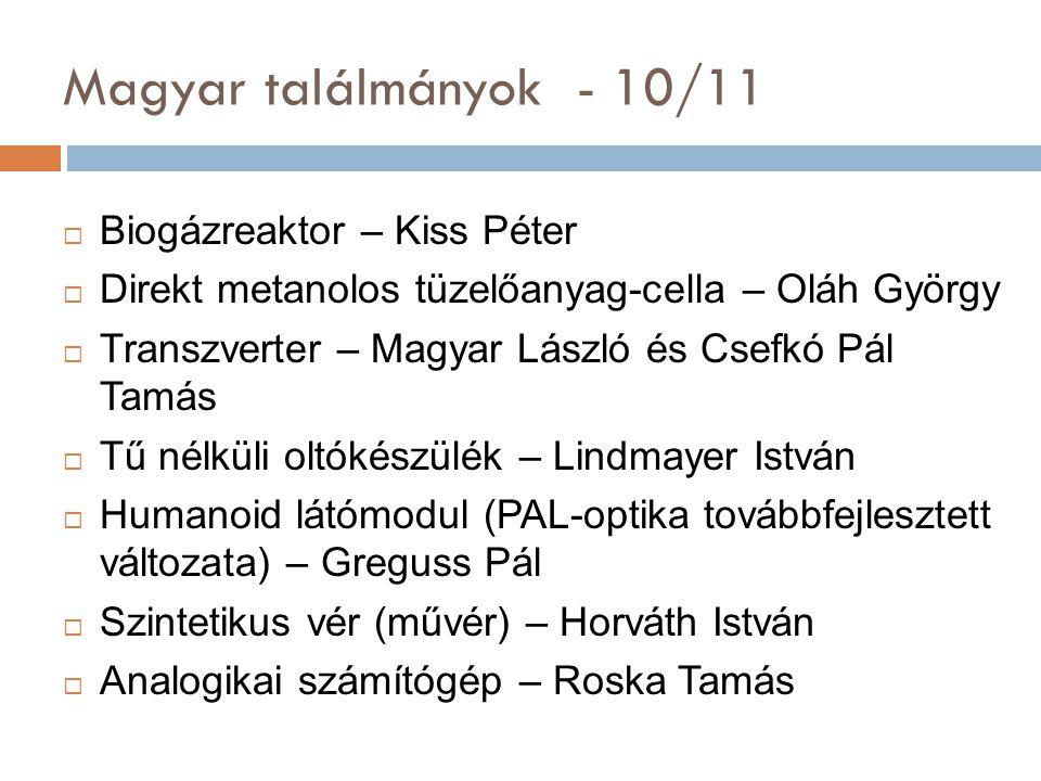 Magyar találmányok - 10/11 Biogázreaktor – Kiss Péter